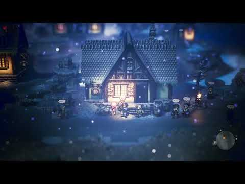 [Octopath Traveler] Let There Be Warmth