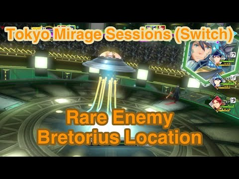 Rare Enemy Bretorius Location - Tokyo Mirage Sessions #FE Encore
