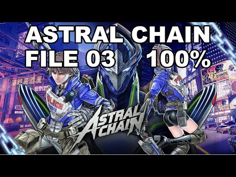 [Astral Chain] File 03 - 100% (Cases, Items, Photo Order, Toilet, Cat)